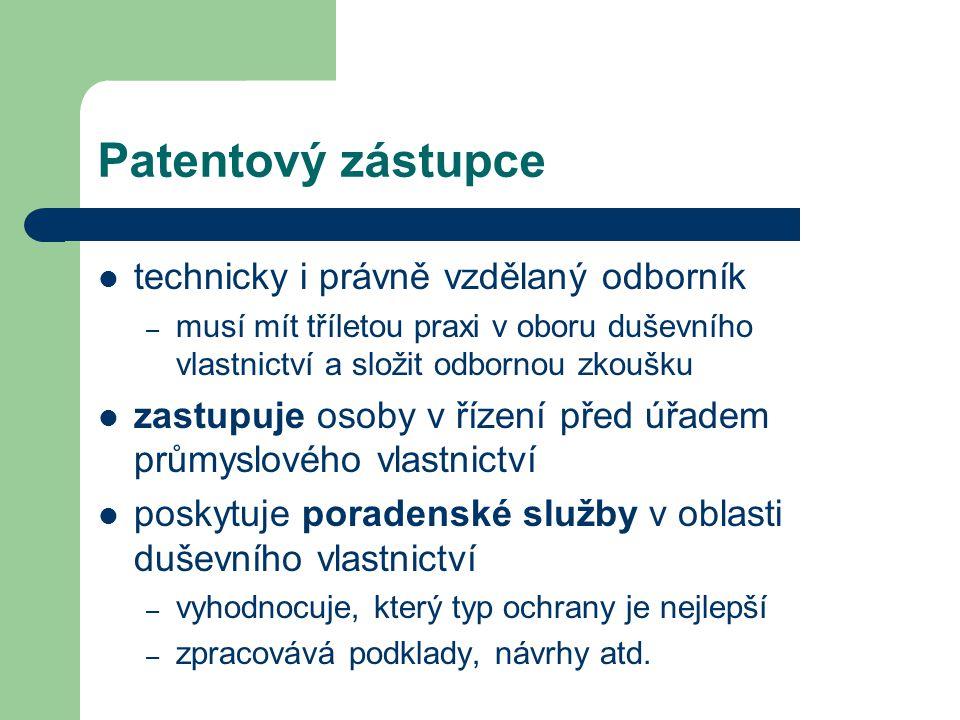 Patentový zástupce technicky i právně vzdělaný odborník