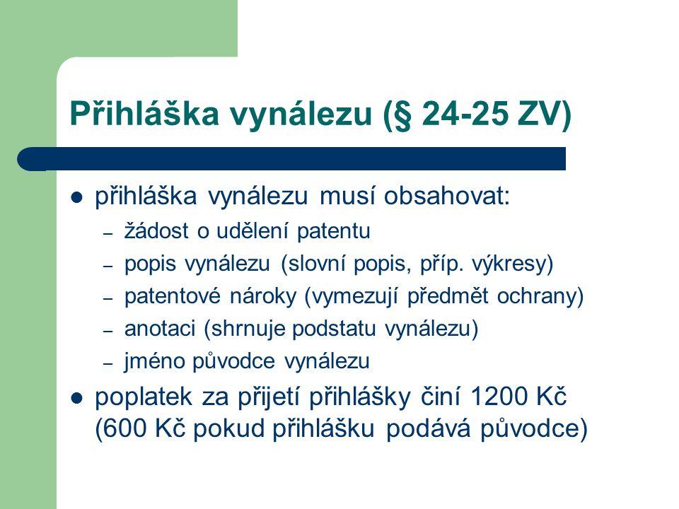 Přihláška vynálezu (§ 24-25 ZV)