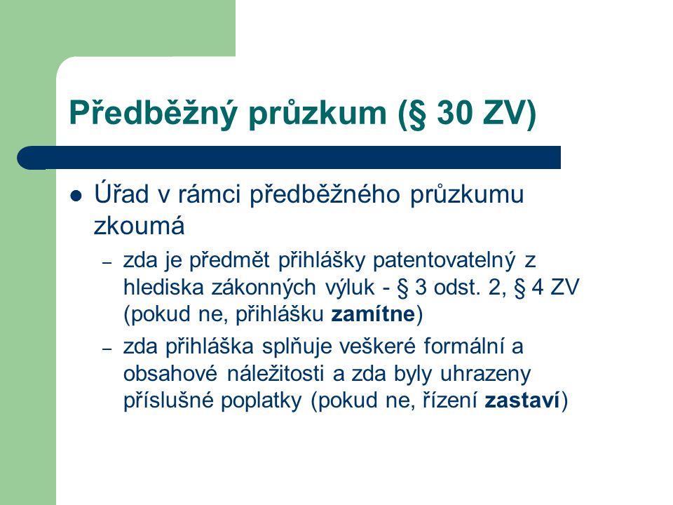 Předběžný průzkum (§ 30 ZV)
