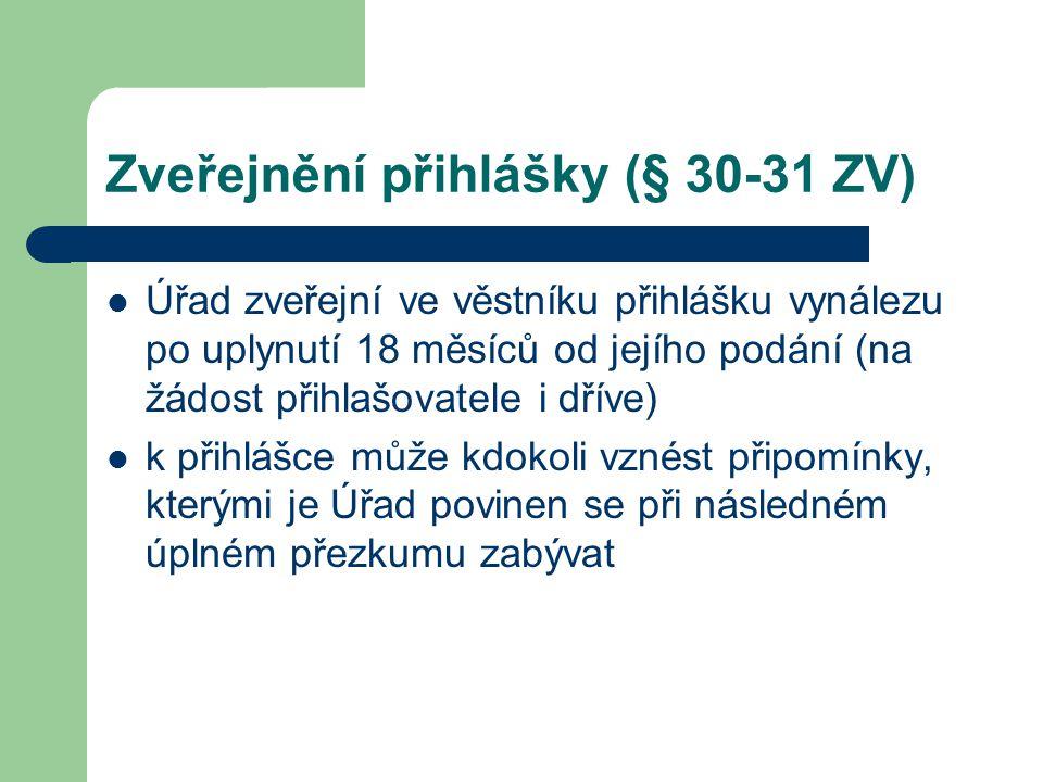 Zveřejnění přihlášky (§ 30-31 ZV)
