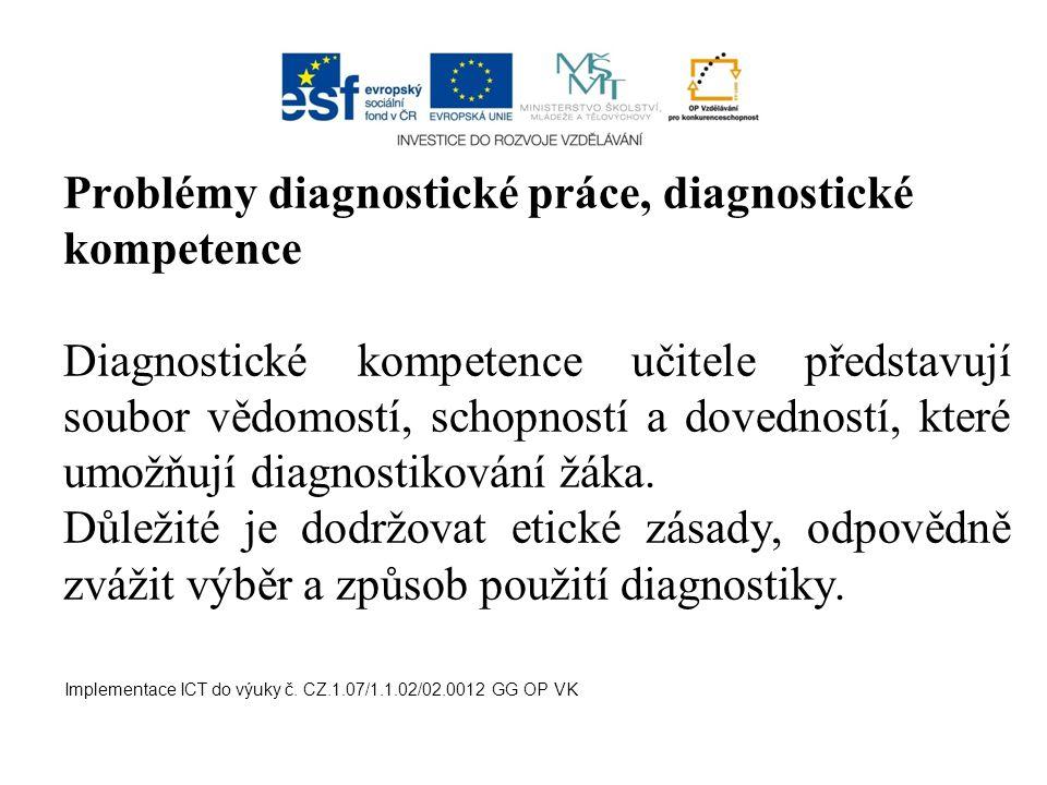 Problémy diagnostické práce, diagnostické kompetence
