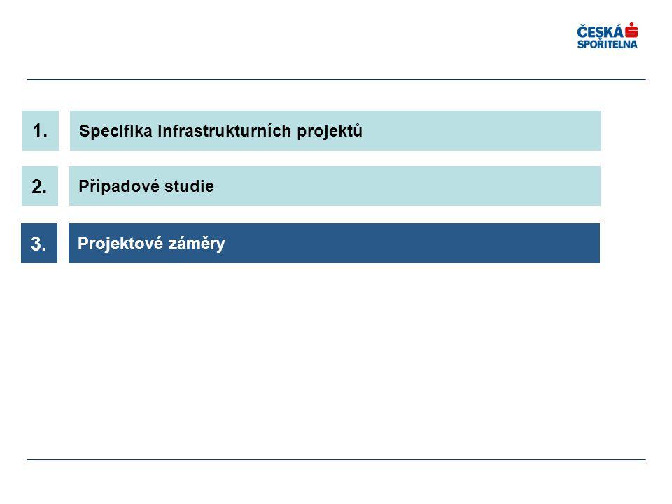 1. 2. 3. Specifika infrastrukturních projektů Případové studie