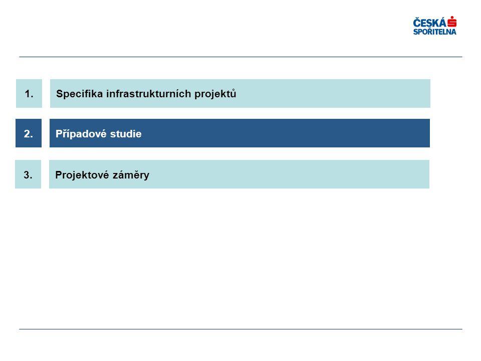 1. Specifika infrastrukturních projektů 2. Případové studie 3. Projektové záměry