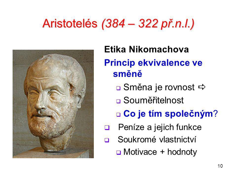 Aristotelés (384 – 322 př.n.l.) Etika Nikomachova