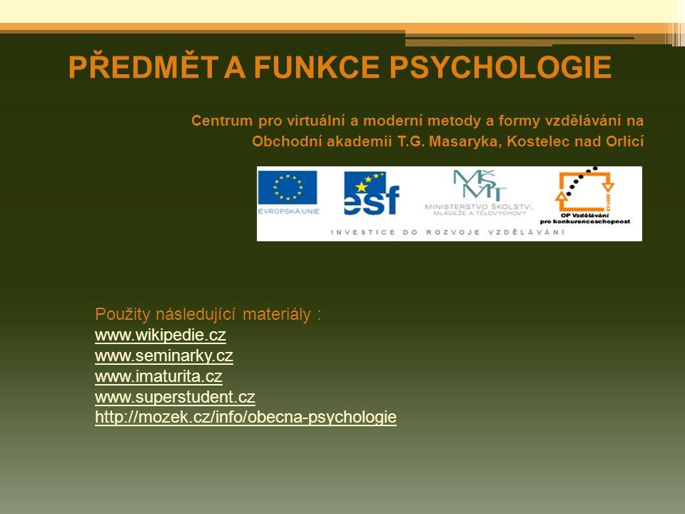 PŘEDMĚT A FUNKCE PSYCHOLOGIE