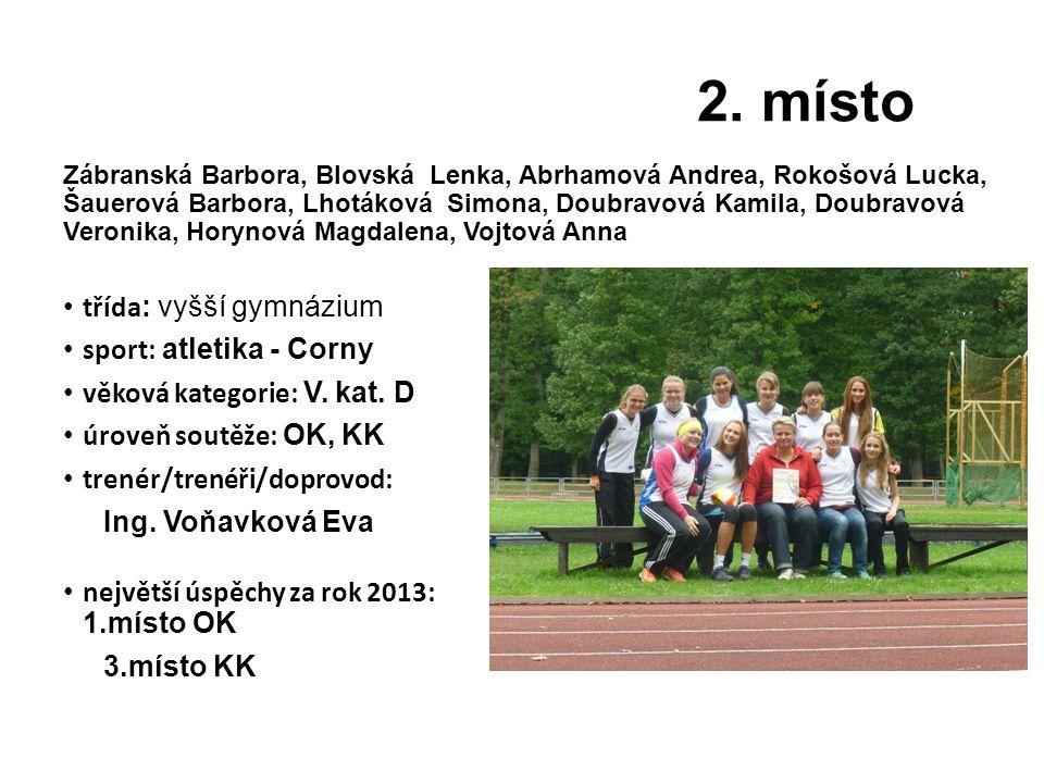 2. místo třída: vyšší gymnázium sport: atletika - Corny