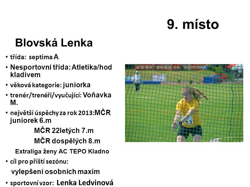 9. místo Blovská Lenka třída: septima A