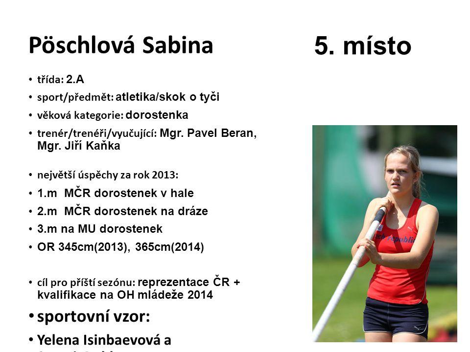 5. místo Pöschlová Sabina sportovní vzor: