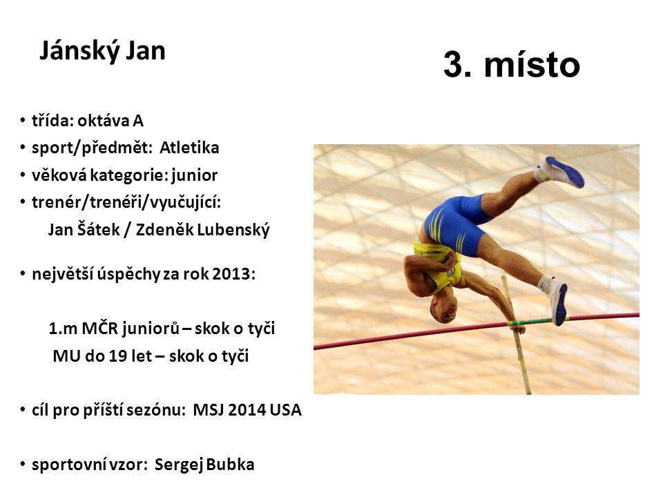 3. místo Jánský Jan SEM VLOŽTE FOTO ZE SOUTĚŽE nebo VYHLÁŠENÍ