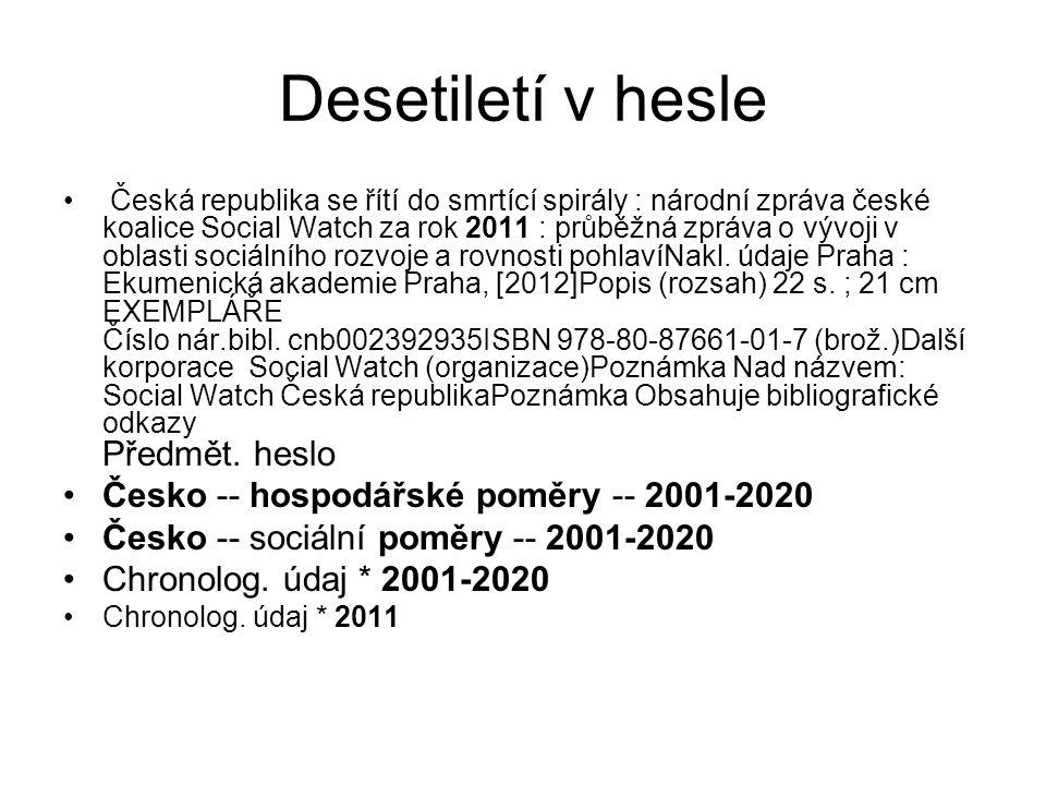 Desetiletí v hesle Česko -- hospodářské poměry -- 2001-2020