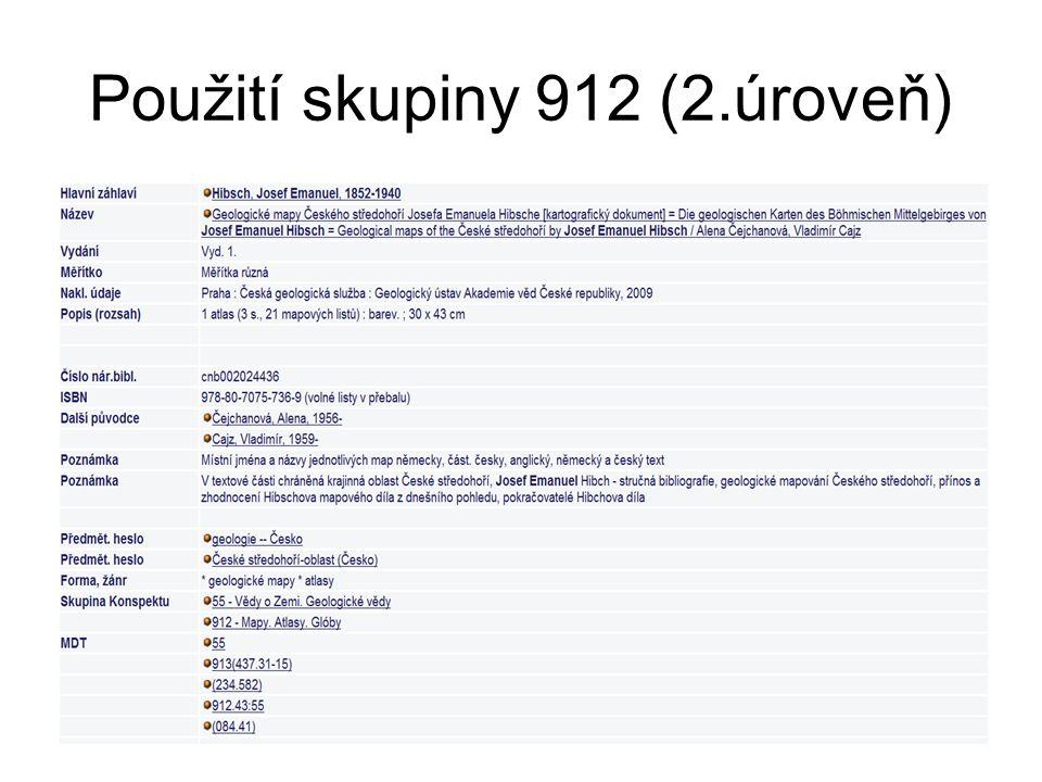 Použití skupiny 912 (2.úroveň)