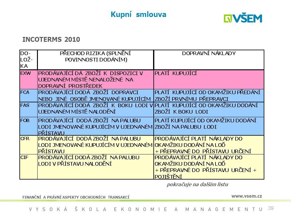 Kupní smlouva INCOTERMS 2010 pokračuje na dalším listu