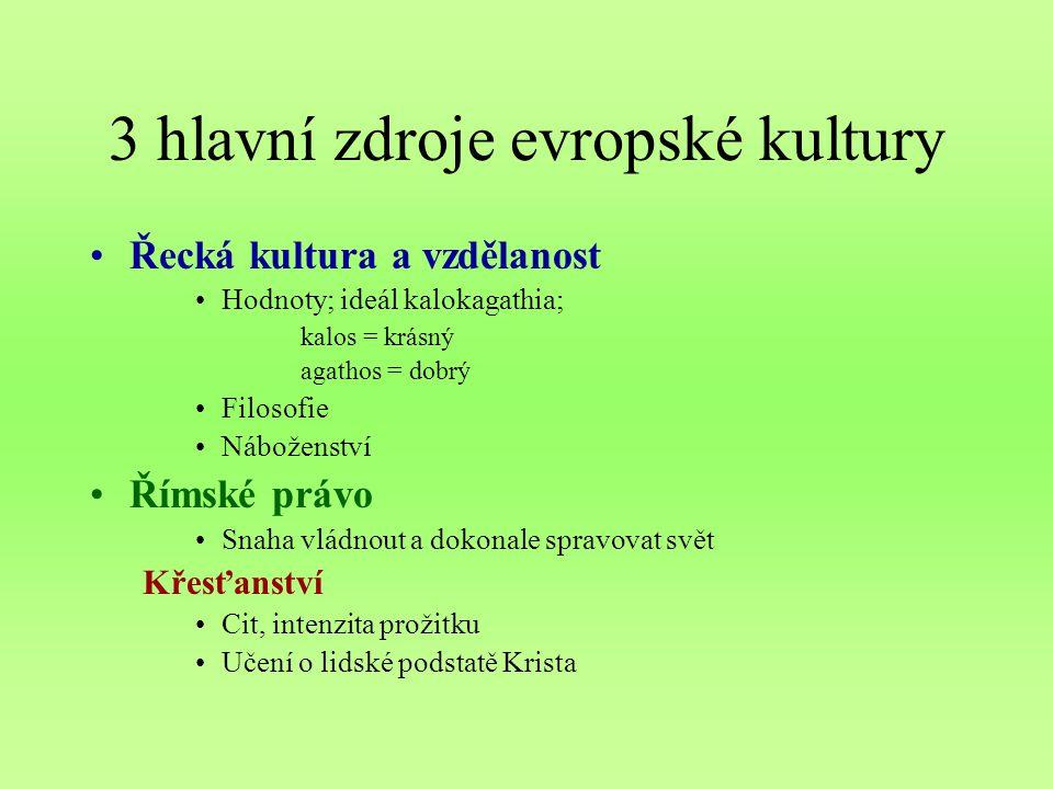 3 hlavní zdroje evropské kultury