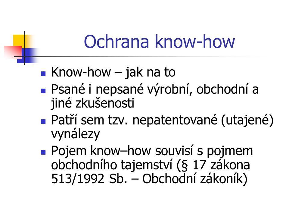 Ochrana know-how Know-how – jak na to