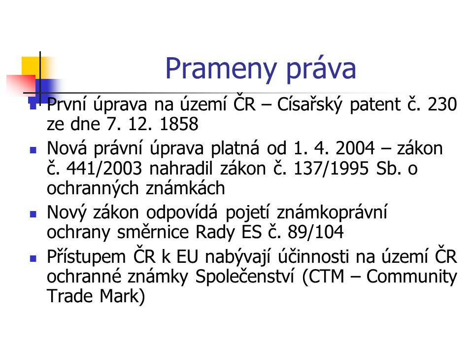 Prameny práva První úprava na území ČR – Císařský patent č. 230 ze dne 7. 12. 1858.