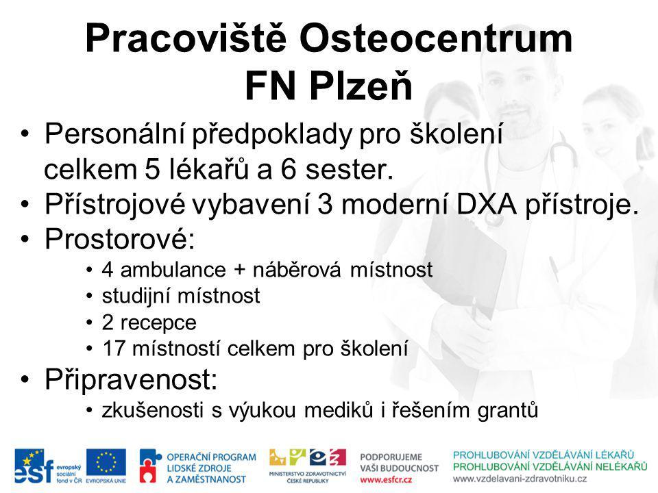 Pracoviště Osteocentrum FN Plzeň
