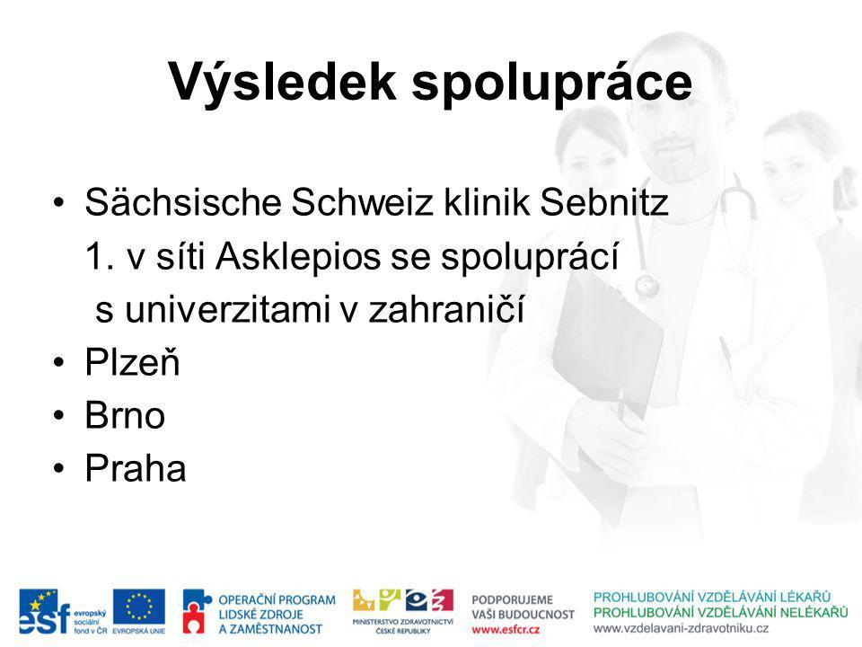 Výsledek spolupráce Sächsische Schweiz klinik Sebnitz