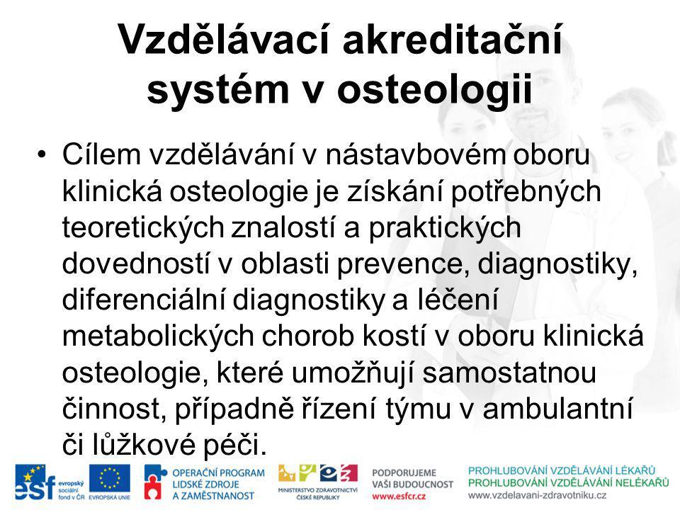 Vzdělávací akreditační systém v osteologii