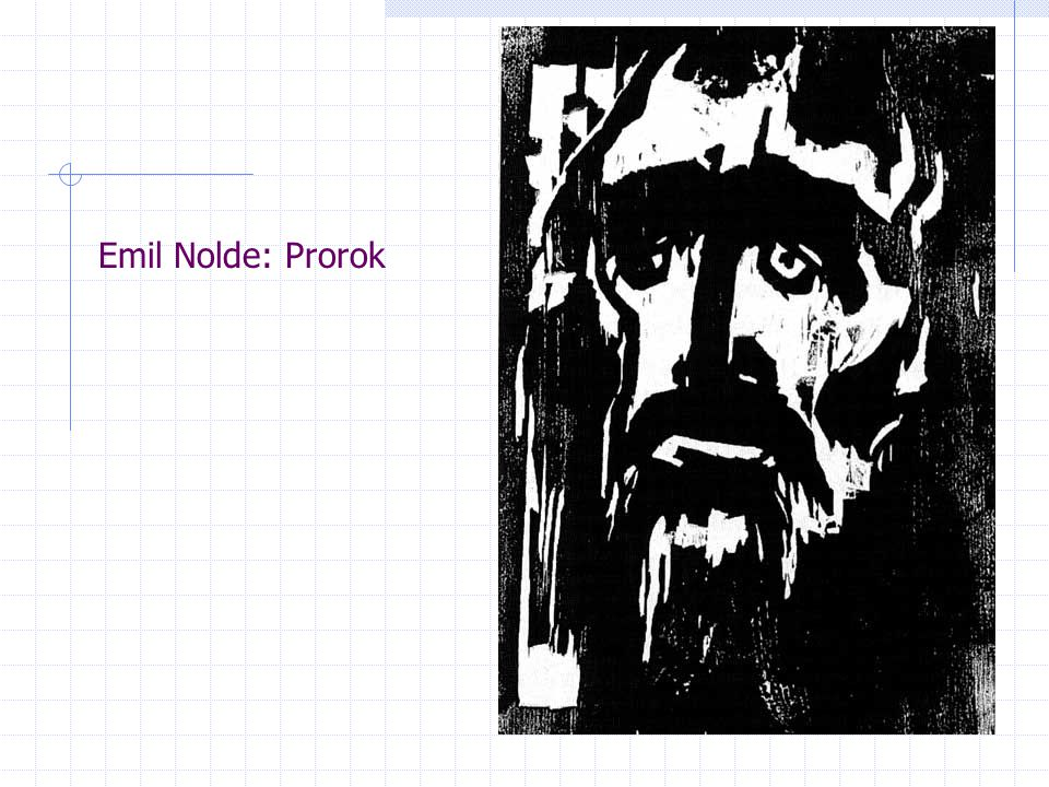 Emil Nolde: Prorok