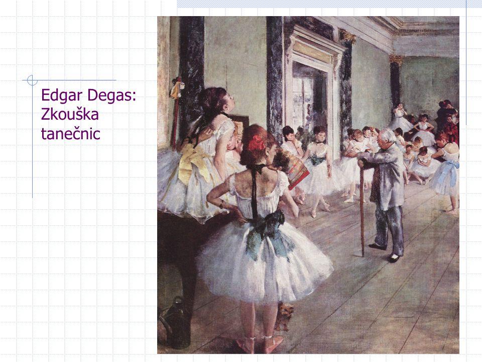 Edgar Degas: Zkouška tanečnic