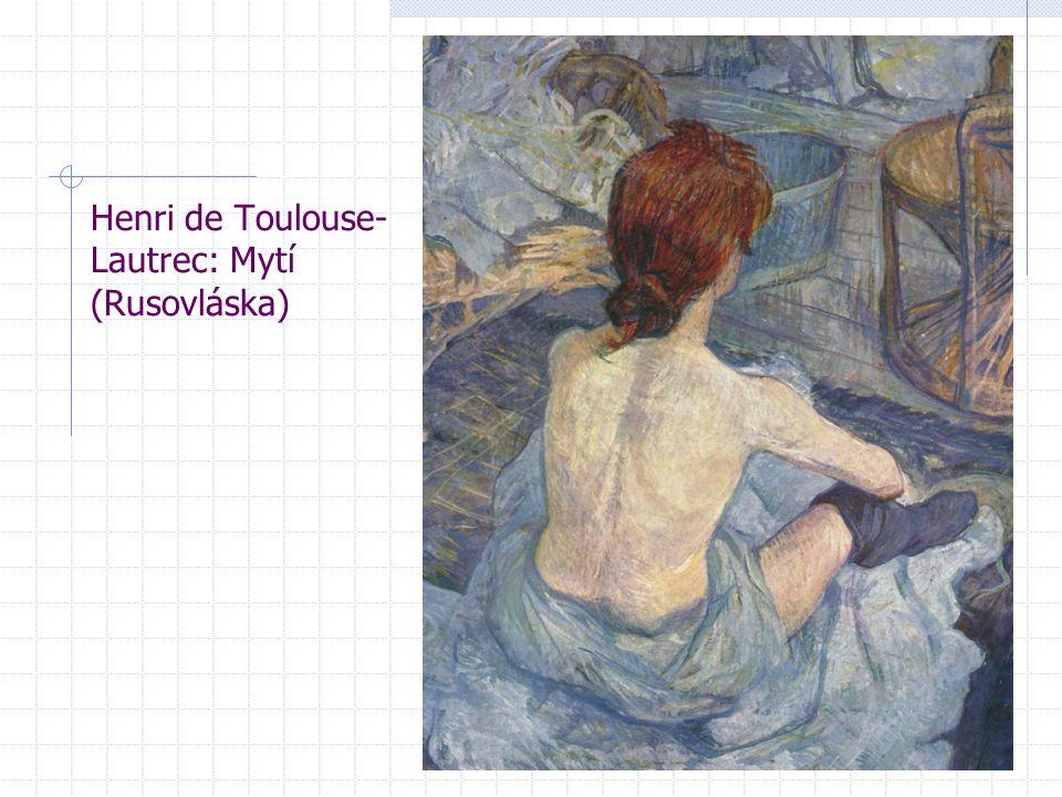 Henri de Toulouse-Lautrec: Mytí (Rusovláska)