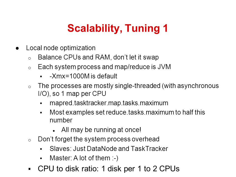 Scalability, Tuning 1 CPU to disk ratio: 1 disk per 1 to 2 CPUs