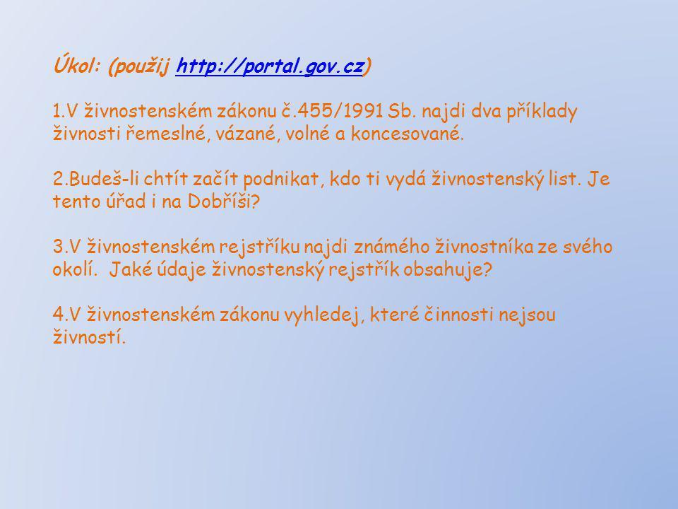 Úkol: (použij http://portal.gov.cz)