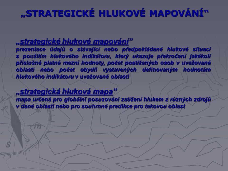 """""""STRATEGICKÉ HLUKOVÉ MAPOVÁNÍ"""