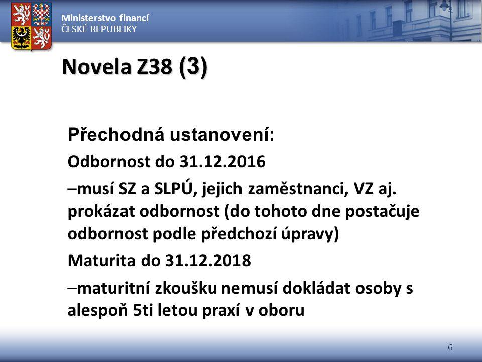 Novela Z38 (3) Přechodná ustanovení: Odbornost do 31.12.2016