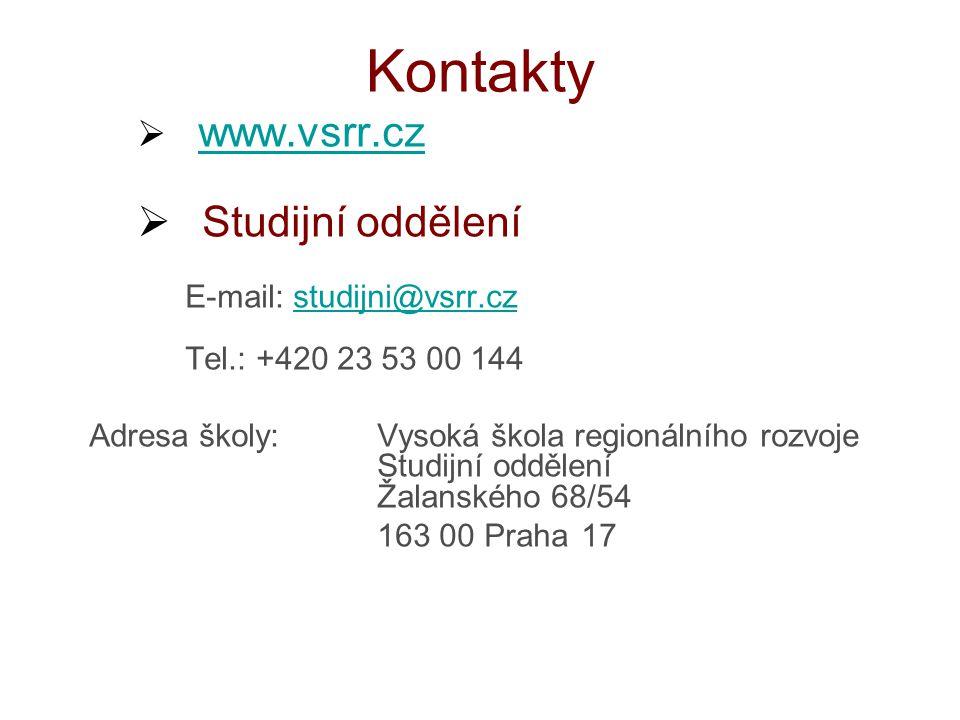 Kontakty Studijní oddělení www.vsrr.cz E-mail: studijni@vsrr.cz