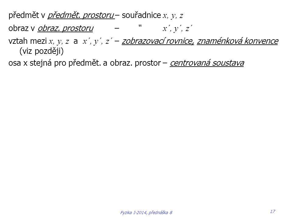 předmět v předmět. prostoru – souřadnice x, y, z