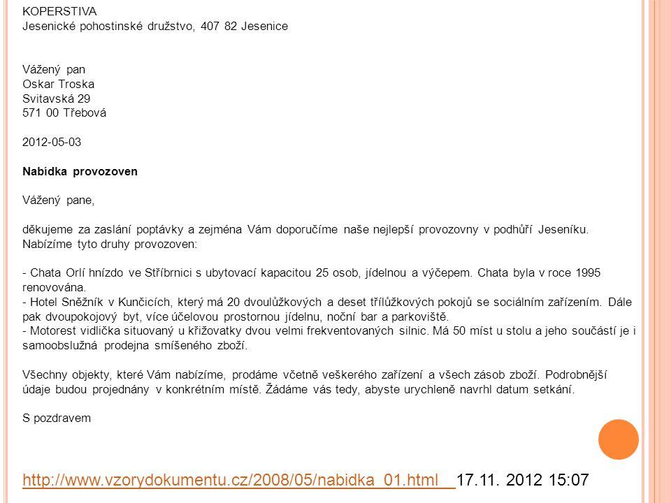 http://www.vzorydokumentu.cz/2008/05/nabidka_01.html 17.11. 2012 15:07