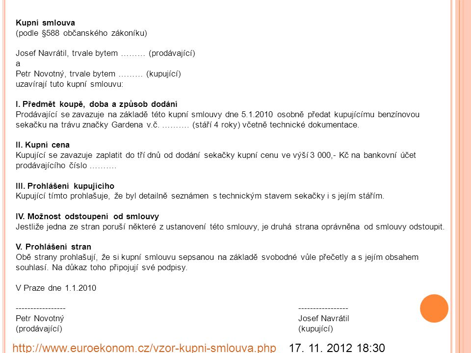 http://www.euroekonom.cz/vzor-kupni-smlouva.php 17. 11. 2012 18:30