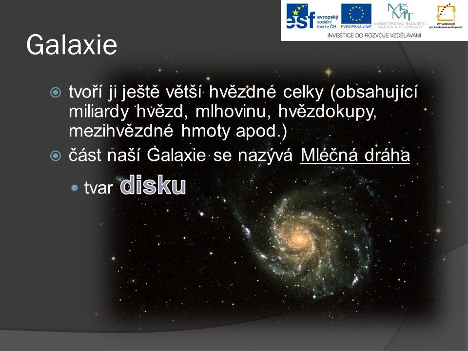 Galaxie tvoří ji ještě větší hvězdné celky (obsahující miliardy hvězd, mlhovinu, hvězdokupy, mezihvězdné hmoty apod.)