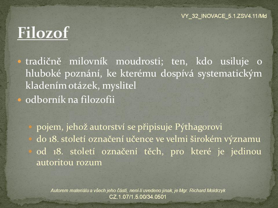 VY_32_INOVACE_5.1.ZSV4.11/Md Filozof.