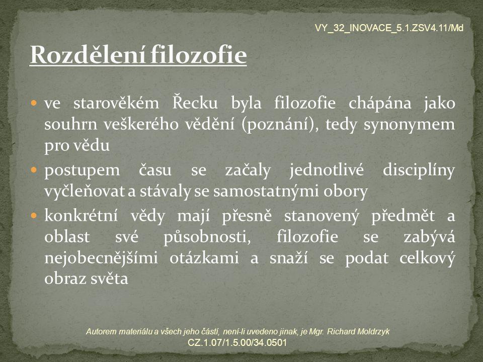 VY_32_INOVACE_5.1.ZSV4.11/Md Rozdělení filozofie.