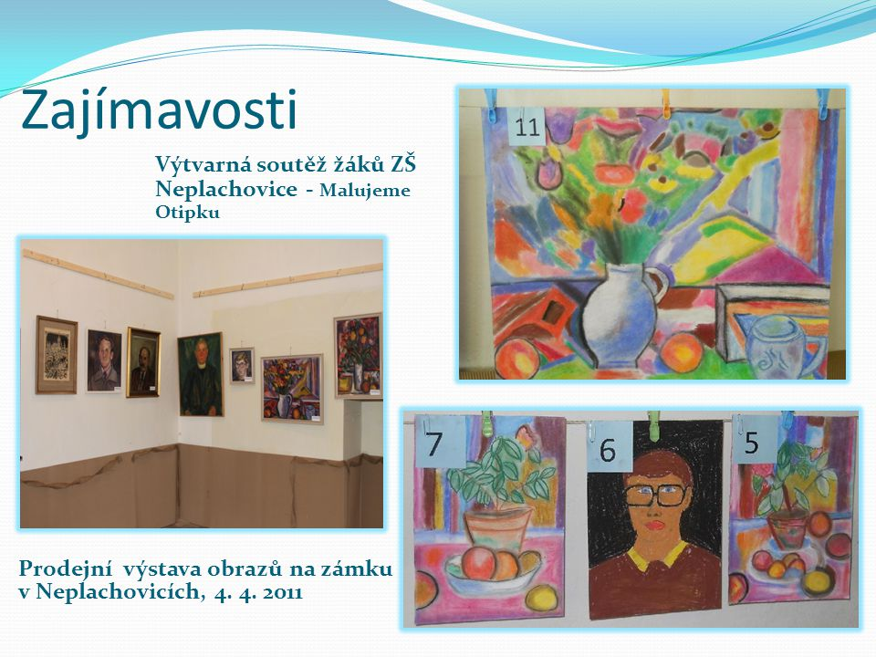 Zajímavosti Výtvarná soutěž žáků ZŠ Neplachovice - Malujeme Otipku