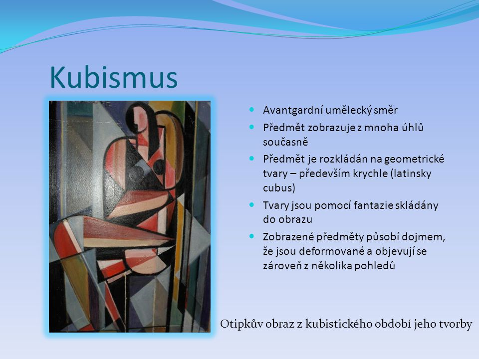 Kubismus Avantgardní umělecký směr