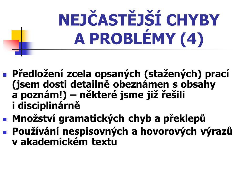 NEJČASTĚJŠÍ CHYBY A PROBLÉMY (4)