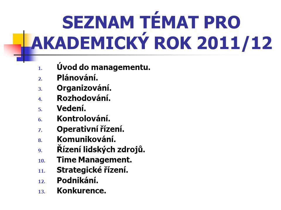 SEZNAM TÉMAT PRO AKADEMICKÝ ROK 2011/12