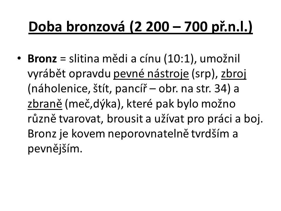 Doba bronzová (2 200 – 700 př.n.l.)