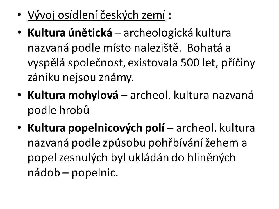 Vývoj osídlení českých zemí :