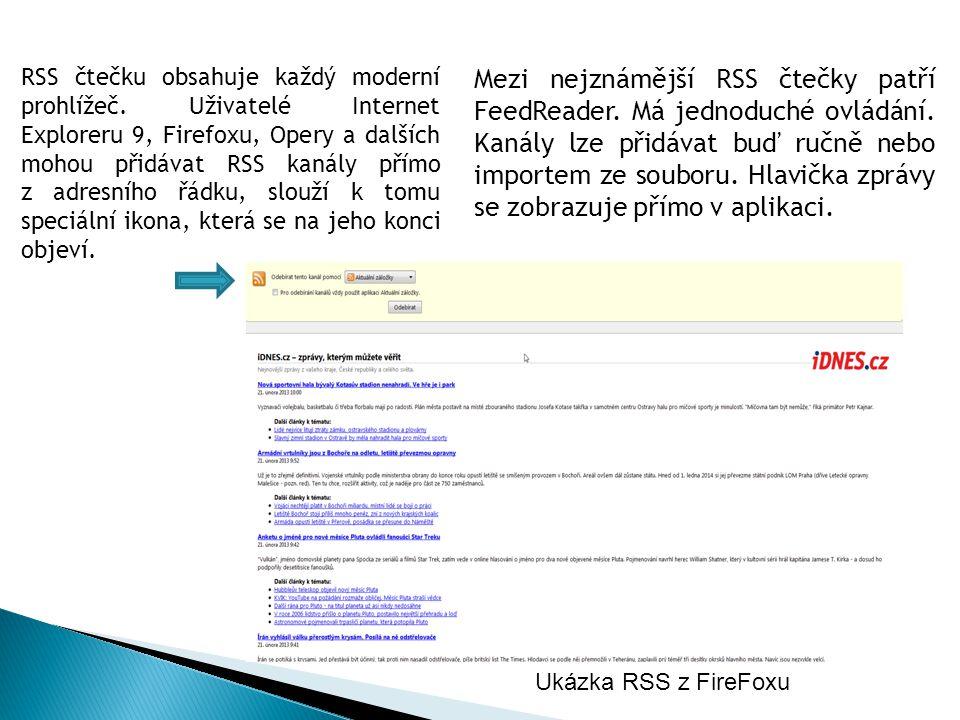 RSS čtečku obsahuje každý moderní prohlížeč