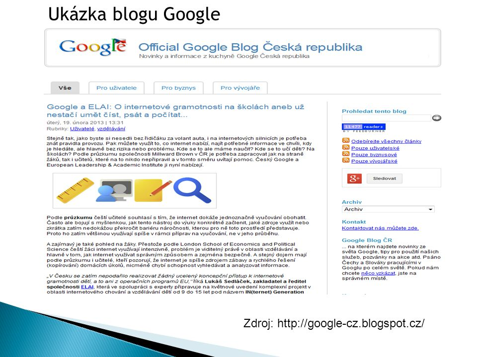 Ukázka blogu Google Zdroj: http://google-cz.blogspot.cz/