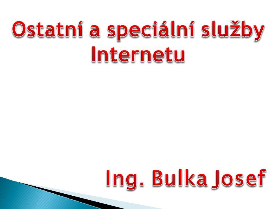 Ostatní a speciální služby Internetu