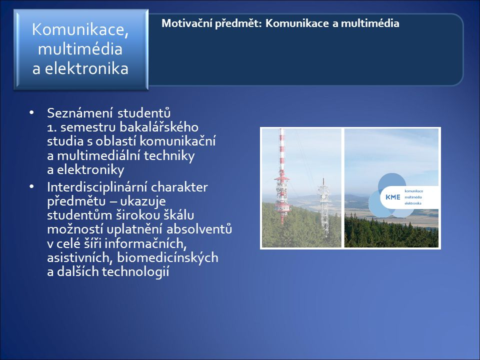 Komunikace, multimédia a elektronika