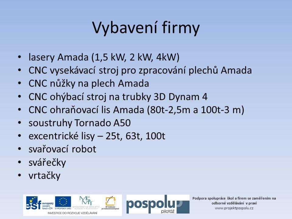 Vybavení firmy lasery Amada (1,5 kW, 2 kW, 4kW)