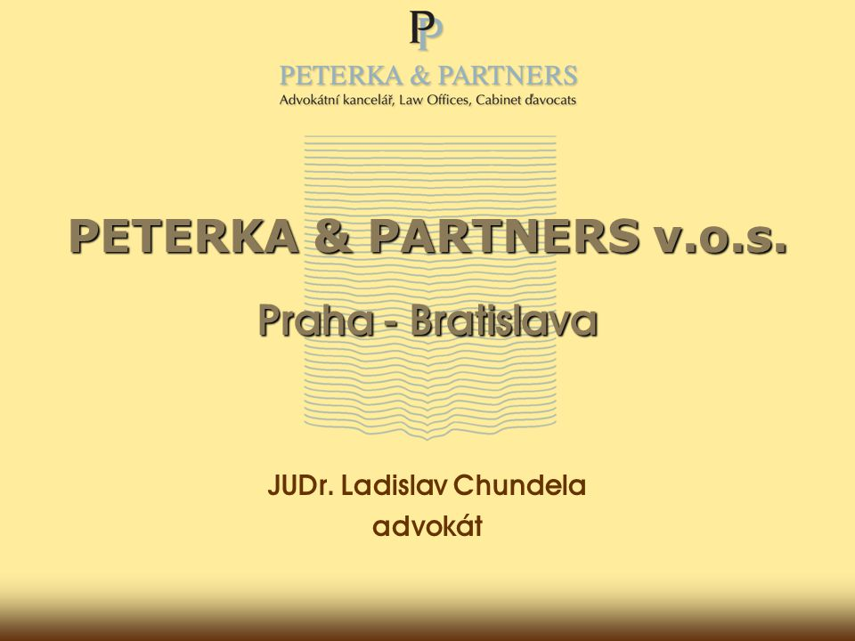 PETERKA & PARTNERS v.o.s. Praha - Bratislava