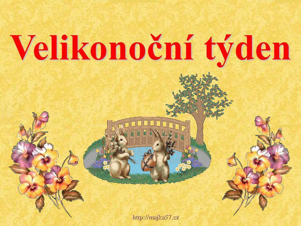 Velikonoční týden http://majka57.cz
