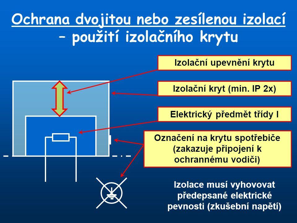 Ochrana dvojitou nebo zesílenou izolací – použití izolačního krytu
